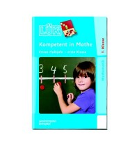 LÜK - Kompetent in Mathe 1.Klasse / 1.Halbjahr
