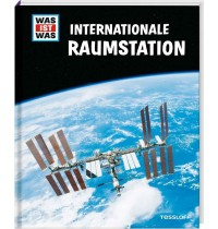 Tessloff - Was ist Was - Internationale Raumstation