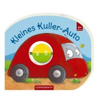 Coppenrath Verlag - Mein erstes Kugelbuch: Kleines Kuller-Auto