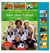 Coppenrath Verlag - Sehen-Hören-Wissen: Alles über Fußball &lpar - Soundbuch&rpar -