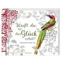 Coppenrath Verlag - Edition Barbara Behr - Weißt du, wo das Glück wohnt&quest -