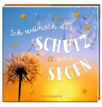 Coppenrath Verlag - BelLibri - Ich wünsch dir Schutz und Segen