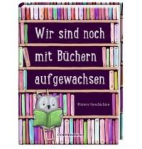 Coppenrath Verlag - Lesen, Leben, Lächeln - Wir sind noch mit Büchern aufgewachsen