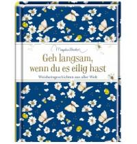 Coppenrath Verlag - Edizione - Geh langsam, wenn du es eilig hast