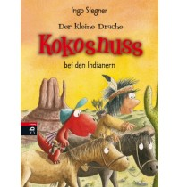 B Bd.16 - Bei den Indianern Der kleine Drache Kokosnuss