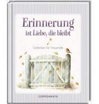 Coppenrath Verlag - Erinnerung ist Liebe, die bleibt  ... für Trauernde (Bastin)