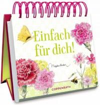 Coppenrath Verlag - Kleines Spiralaufstellbuch: Einfach für dich (Bastin)