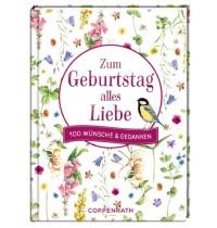 Coppenrath Verlag - 100 Wünsche & Gedanken: Zum Geburtstag alles Liebe (Bastin)