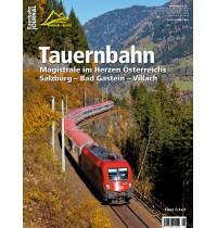 ZL Tauernbahn Bahn und Berge 1/2018 Eisenbahn Journal Verlag: VGB