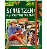 Coppenrath Verlag - Nature Zoom - Schnitzen! - In 5 Schritten zum Profi