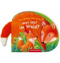 Coppenrath Verlag - Mein Wackelschwänzchen-Buch - Wer lebt im Wald?