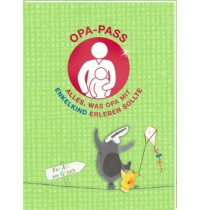 Opa-Pass-Alles, was OPA mit Enkelkind erleben sollte