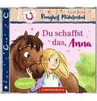 CD Hörspiel: Ponyhof Mühlental (Bd.1) Du schaffst das, Anna