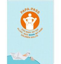 Papa-Pass - Das Baby ist da! Familie im