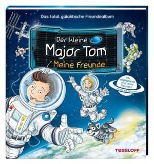 Tessloff - Der kleine Major Tom - Meine Freunde
