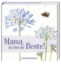 Coppenrath Verlag - BiblioPhilia - Mama, du bist die Beste!