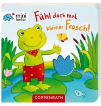 Coppenrath Verlag - minifanten - Fühl doch mal, kleiner Frosch