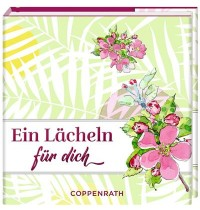 Coppenrath Verlag - Lesen, Leben, Lächeln - Ein Lächeln für dich