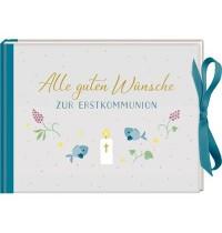 Coppenrath Verlag - Alle guten Wünsche zur Erstkommunion, Geldkuvert-Geschenkbuch