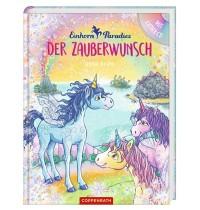 Coppenrath Verlag - Einhorn-Paradies - Der Zauberwunsch