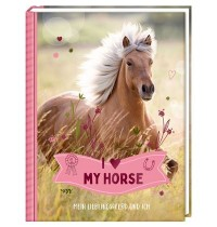 Coppenrath Verlag - Eintragbuch: I LOVE MY HORSE