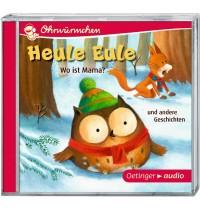 Oetinger - Heule Eule - Wo ist Mama? und andere Geschichten