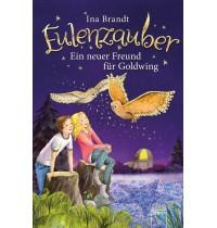 Brandt, Eulenzauber (8). Ein neuer Freund für Goldwing